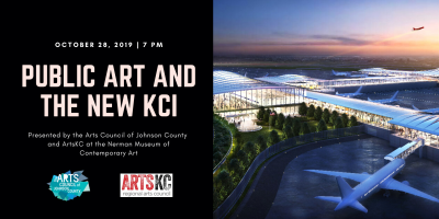 Public Art and the New KCI presented by Arts Council of Johnson County at Nerman Museum of Contemporary Art, Overland Park KS