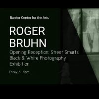 "Opening Reception: Roger Bruhn – ""Street Smarts"" presented by Bunker Center for the Arts at Bunker Center for the Arts, Kansas City MO"