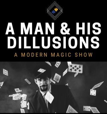 A Man and His Dillusions: A Modern Magic Show presented by Metropolitan Ensemble Theatre at ,