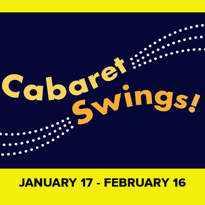 Cabaret Swings! presented by Quality Hill Playhouse at Quality Hill Playhouse, Kansas City MO