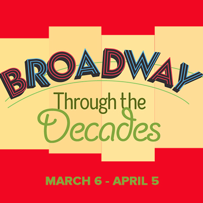 CANCELED – Broadway Through The Decades presented by Quality Hill Playhouse at Quality Hill Playhouse, Kansas City MO