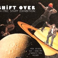 Shift Over – ITKC Staff Exhibition presented by Imagine That! Kansas City at Imagine That! Kansas City, Kansas City MO
