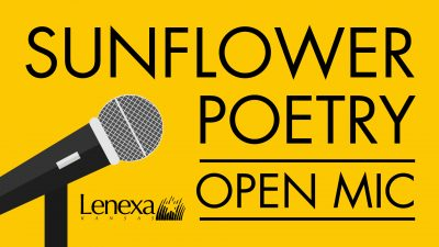 Sunflower Poetry Open Mic presented by Lenexa Parks & Recreation at ,