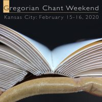 Gregorian Chant Weekend in Kansas City presented by Te Deum at Cathedral of the Immaculate Conception, Kansas City MO