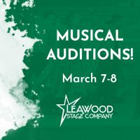 Leawood Stage Company Auditions presented by City of Leawood at ,