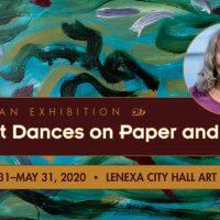 Rita Blitt Dances on Paper and Canvas presented by Lenexa Parks & Recreation at City of Lenexa Hall Art Gallery, Leawood KS