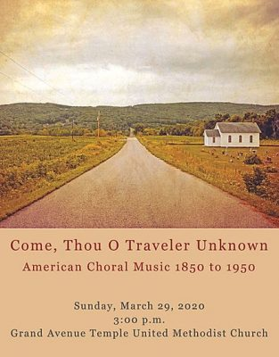 POSTPONED – Musica Vocale presents Come, Thou O Traveler Unknown: American Choral Music before 1950 presented by Musica Vocale at ,