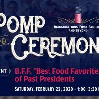 "B.F.F. ""Best Food Favorites"" of Past Presidents presented by Kansas City Museum at Kansas City Museum at the Historic Garment District (KCM@HGD), Kansas City MO"