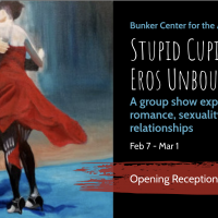 Opening Reception: Stupid Cupid – Eros Unbound presented by Bunker Center for the Arts at Bunker Center for the Arts, Kansas City MO