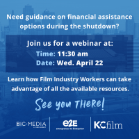 VIRTUAL – Financial Assistance Guidance Webinar for Film Industry Workers presented by KC Film Office at Online/Virtual Space, 0 0