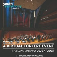 VIRTUAL – Youth Symphony's Virtual Concert Event presented by Youth Symphony of Kansas City at ,