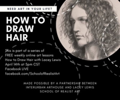 VIRTUAL – Drawing Realistic Hair with Lacey Lewis presented by InterUrban ArtHouse at InterUrban ArtHouse, Overland Park KS