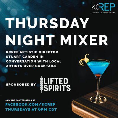 VIRTUAL – KCRep's Thursday Night Mixer presented by Kansas City Repertory Theatre at ,