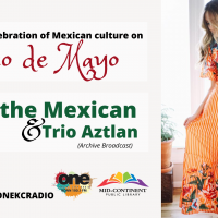 VIRTUAL – A Musical Celebration of Mexican Culture presented by One Kansas City Radio at Online/Virtual Space, 0 0