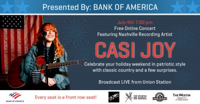 VIRTUAL – 4th of July FREE Online Concert: CASI JOY presented by Union Station Kansas City at Union Station Kansas City, Kansas City MO