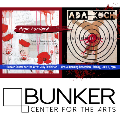 "VIRTUAL – July Exhibition – Ada Koch, ""Hope Forward"" presented by Bunker Center for the Arts at Bunker Center for the Arts, Kansas City MO"