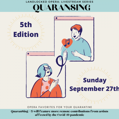 VIRTUAL- Landlocked Opera Livestream Series: QuaranSing #5 presented by Landlocked Opera Inc. at Online/Virtual Space, 0 0