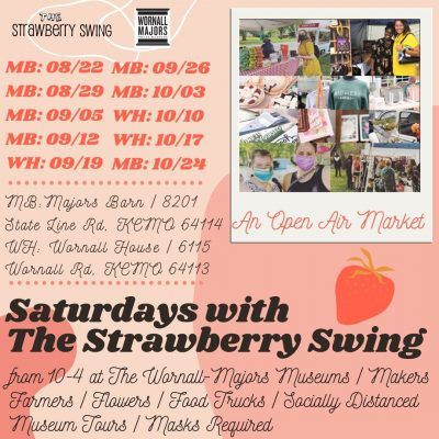 Saturdays with The Swing presented by The Strawberry Swing Indie Craft Fair at Alexandar Majors House Museum, Kansas City MO