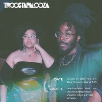 VIRTUAL- Troostapalooza presented by Troost Market Collective at Online/Virtual Space, 0 0