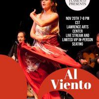 VIRTUAL and In-Person- Al Viento- Into the Wind by Siento y Vivo Flamenco presented by Melinda Hedgecorth at ,