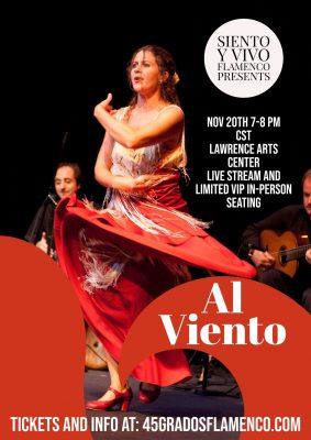 VIRTUAL and In-Person- Al Viento- Into the Wind by Siento y Vivo Flamenco presented by VIRTUAL and In-Person- Al Viento- Into the Wind by Siento y Vivo Flamenco at ,