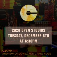 VIRTUAL- 2020 Open Studios Series: Andrew Ordonez and Craig Auge presented by Charlotte Street Foundation at Online/Virtual Space, 0 0