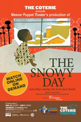 VIRTUAL- The Snowy Day and other stories by Ezra Jack Keats presented by The Coterie Theatre at The Coterie Theatre, Kansas City MO