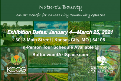 Nature's Bounty presented by Buttonwood Art Space at Buttonwood Art Space, Kansas City MO