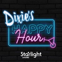 VIRTUAL- Dixie's Happy Hour presented by Starlight at Online/Virtual Space, 0 0