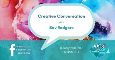 VIRTUAL- Creative Conversation: Sav Rodgers presented by Arts Council of Johnson County at Online/Virtual Space, 0 0