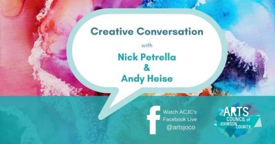 VIRTUAL- Creative Conversation: Nick Petrella and Andy Heise presented by Arts Council of Johnson County at Online/Virtual Space, 0 0