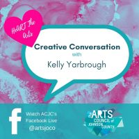 VIRTUAL – Creative Conversation: Kelly Yarbrough presented by Arts Council of Johnson County at Online/Virtual Space, 0 0