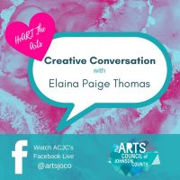 VIRTUAL – Creative Conversation: Elaina Paige Thomas presented by Arts Council of Johnson County at Online/Virtual Space, 0 0