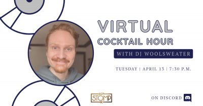 VIRTUAL- Cocktail Hour w/ DJ Woolsweater presented by 627 Stomp at Online/Virtual Space, 0 0