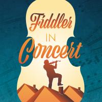 Fiddler in Concert: A Virtual Cabaret presented by The White Theatre at Online/Virtual Space, 0 0