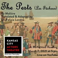 VIRTUAL – The Pests presented by Kansas City Actors Theatre at Online/Virtual Space, 0 0