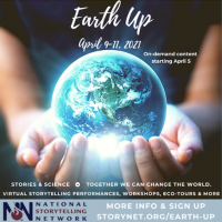 VIRTUAL – Earth Up presented by National Storytelling Network at Online/Virtual Space, 0 0