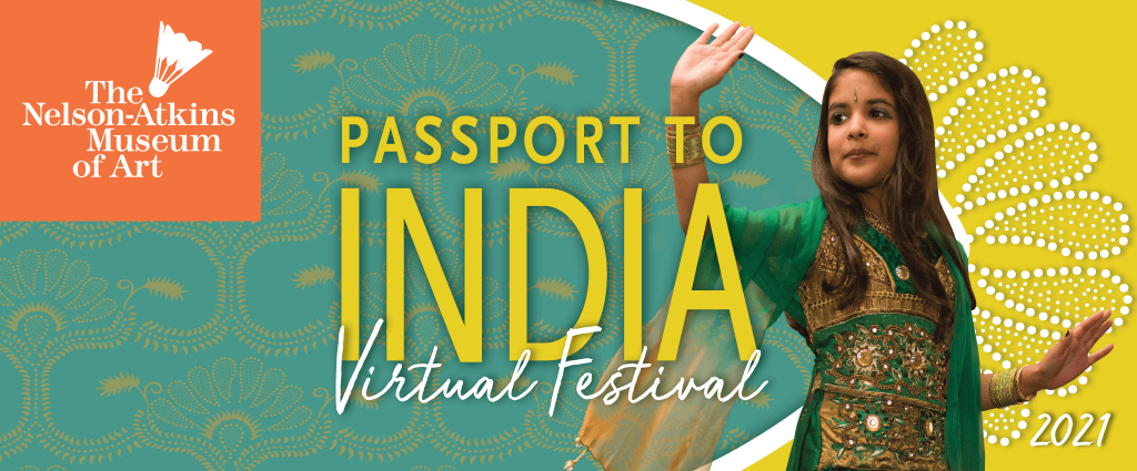 The Nelson-Atkins Museum - Passport to India Virtu...