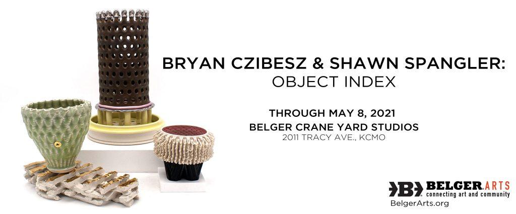 Bryan Czibesz & Shawn Spangler: Object Index -...