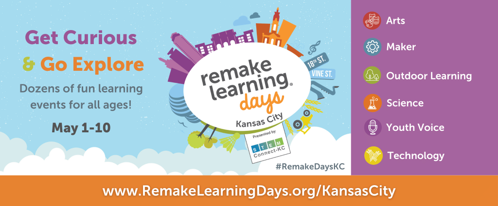 Remake Learning Days-Kansas City- KC Stem Alliance...