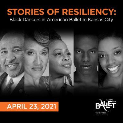 VIRTUAL – Stories of Resiliency: Black Dancers in American Ballet in Kansas City presented by Kansas City Ballet at Online/Virtual Space, 0 0