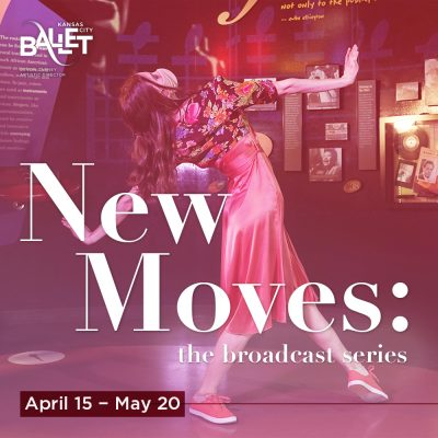 VIRTUAL-New Moves: the broadcast series presented by Kansas City Ballet at Online/Virtual Space, 0 0