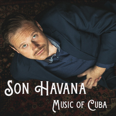 Son Havana – Music of Cuba presented by Ensemble Iberica at ,