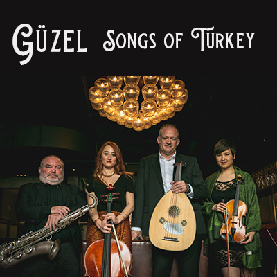 Güzel – Songs of Turkey presented by Ensemble Iberica at ,