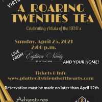 VIRTUAL – Platte County Virtual Tea: A Roaring Twenties Celebration of 1920s Artists presented by Platte City Friends of the Arts at Online/Virtual Space, 0 0