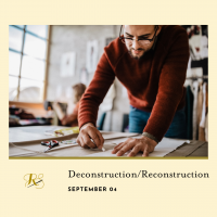 Deconstruction/Reconstruction presented by Rightfully Sewn at ,