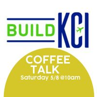 VIRTUAL- COFFEE TALK: KCAC + Build KCI Infosession presented by Kansas City Artists Coalition at Online/Virtual Space, 0 0