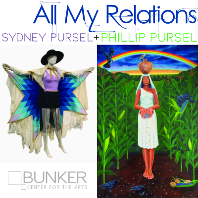 All My Relations: Phillip Pursel and Sydney Pursel, Opening Reception and Artist Talks presented by Bunker Center for the Arts at Bunker Center for the Arts, Kansas City MO