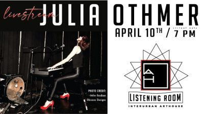 VIRTUAL – Listening Room Concert: Julia Othmer presented by InterUrban ArtHouse at Online/Virtual Space, 0 0
