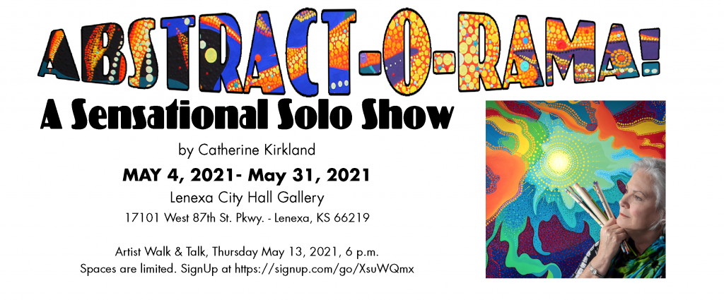 Abstract-O-Rama! A Solo Show by Catherine Kirkland...